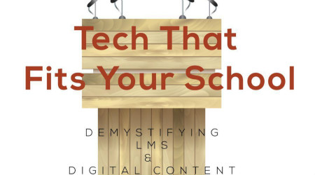 Tech That Fits Your School  2018-6-22
