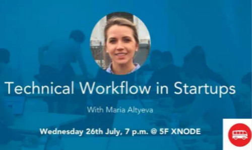 XNode Event - Technical Workflow for Startups