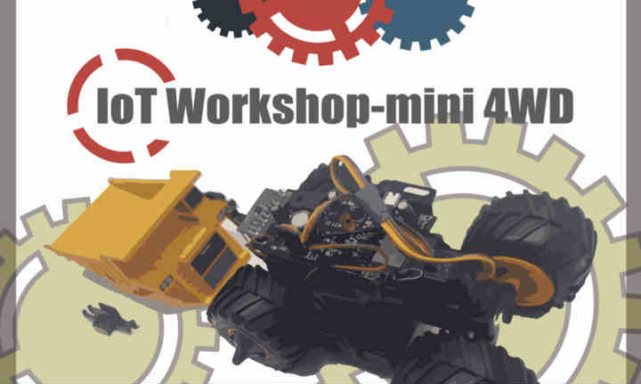 Events - IoT Workshop - mini 4WDⅡ(Japanese Event)