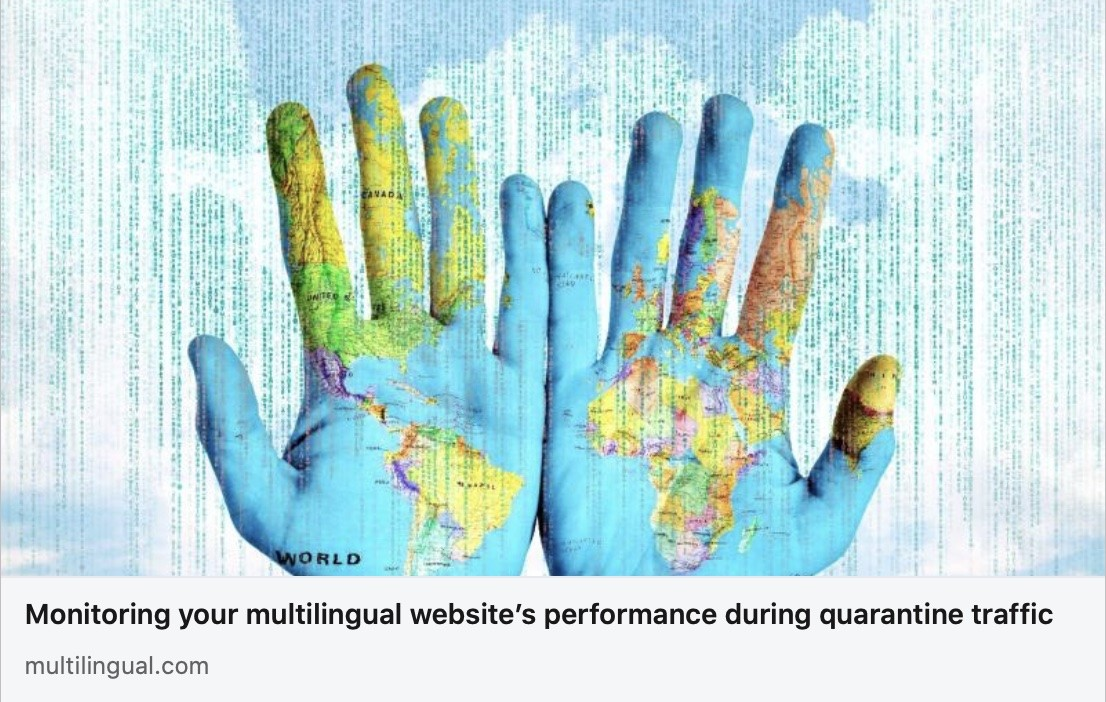 Monitoring your multilingual website's performance during quarantine traffic